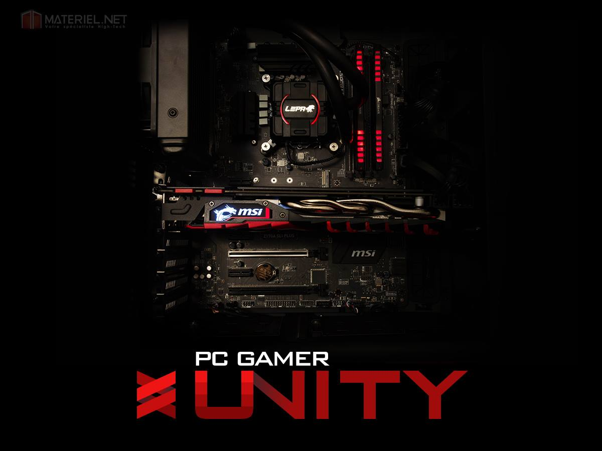 PC Gamer Unity de Materiel.net