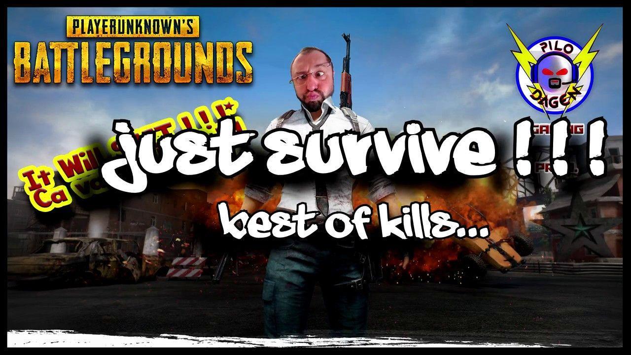 PUBG _ TPP _ Solo & Squad _ Menu Best of Kills, avec Frites et Kechoupe !