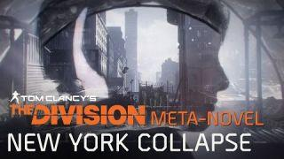 Tom Clancy's The Division Meta-Novel - New York Collapse Survival Guide [EUROPE]