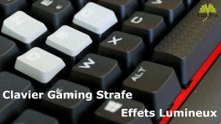Clavier gaming Strafe de Corsair - Effets Lumineux - GinjFo.com
