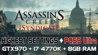 Assassins Creed Syndicate Benchmark Highest Settings + PCSS Ultra PC Gameplay 1080p60fps