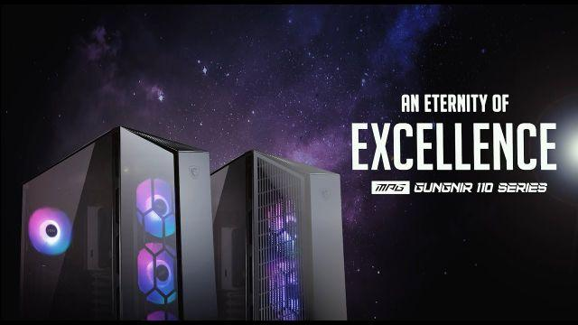 MPG GUNGNIR 110 Series | An Eternity of Excellence | Gaming Chassis | MSI