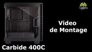Boitier Carbide 400C - Video Montage - Ginjfo.com