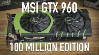 MSI GTX 960 100 Million Edition (Limited) Review & Benchmarks |  Tek Syndicate