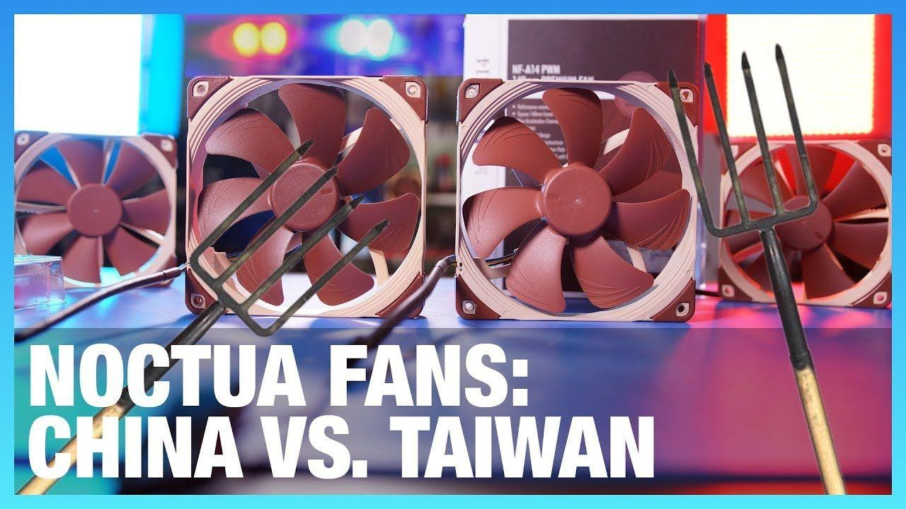 Noctua Fan Investigation: China & Taiwan Quality