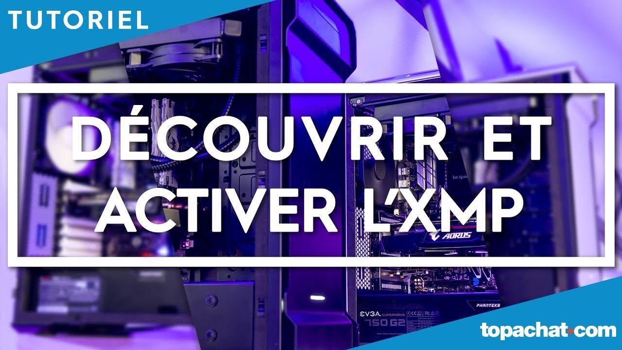 [TUTO] XMP : overclocker ta RAM en deux clics - TopAchat