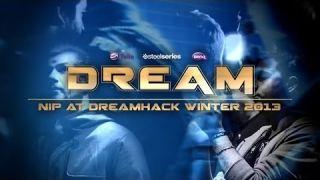 "CS:GO - ""DREAM"" NiP at DreamHack Winter 2013 (Fragmovie/Documentary)"