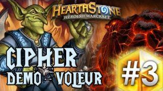HearthStone : Cipher - Démoniste/Voleur [Légende FR]