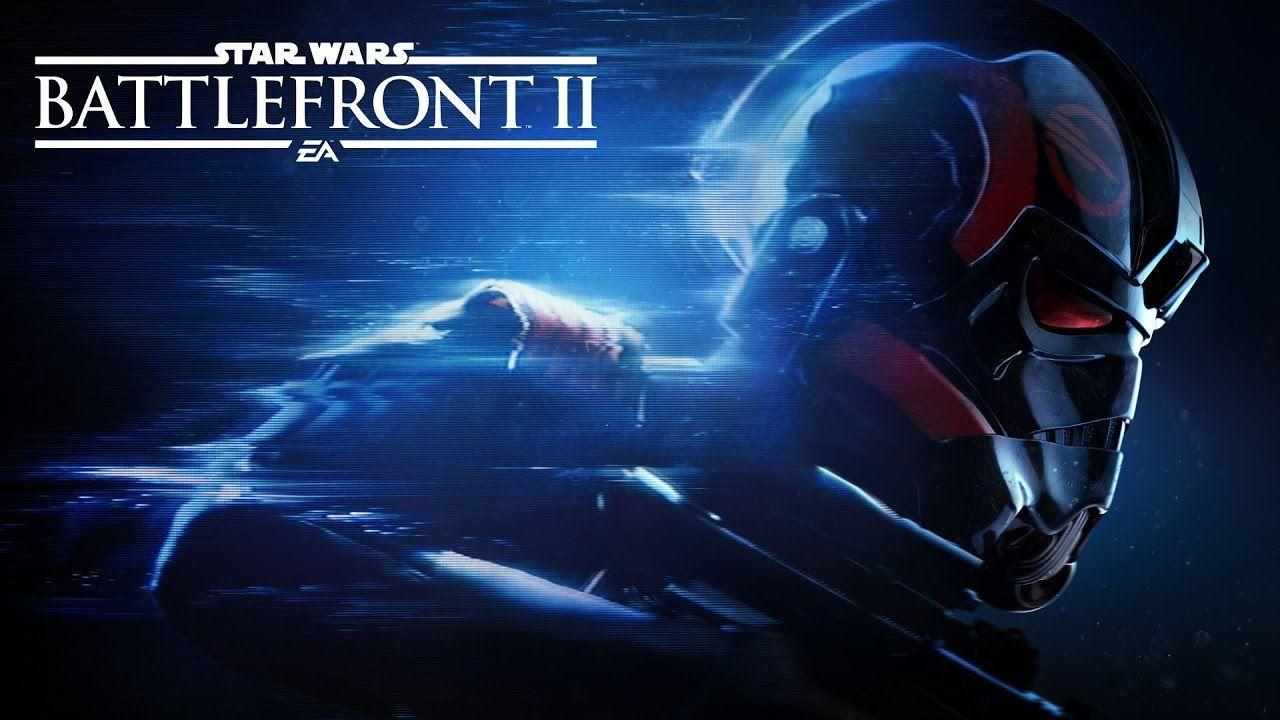Star Wars Battlefront II: Full Length Reveal Trailer