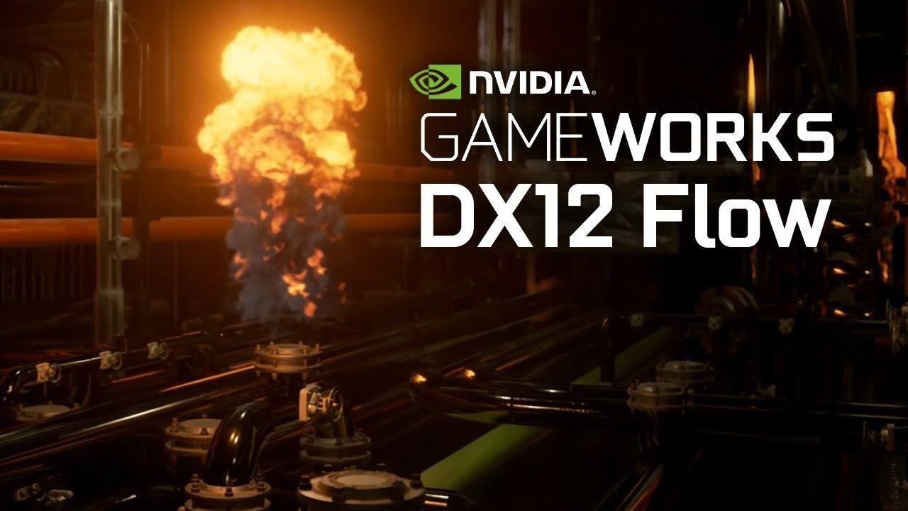 NVIDIA GameWorks Flow - in DX12