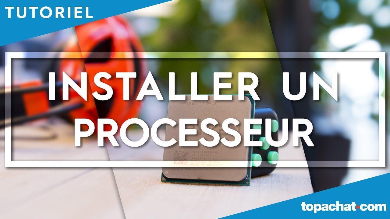 [TUTO] Installer un processeur - TopAchat