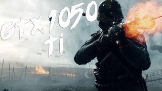 Battlefield 1 GTX 1050 Ti Benchmark - Ultra Settings Gameplay
