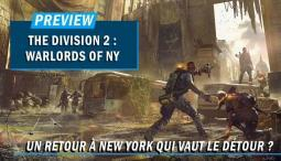 THE DIVISION 2 : WARLORDS OF NY | PREVIEW