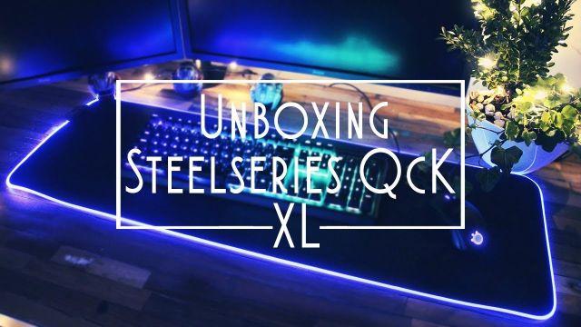 Unboxing | STEELSERIES QCK PRISM | Tapis de souris XL RGB !