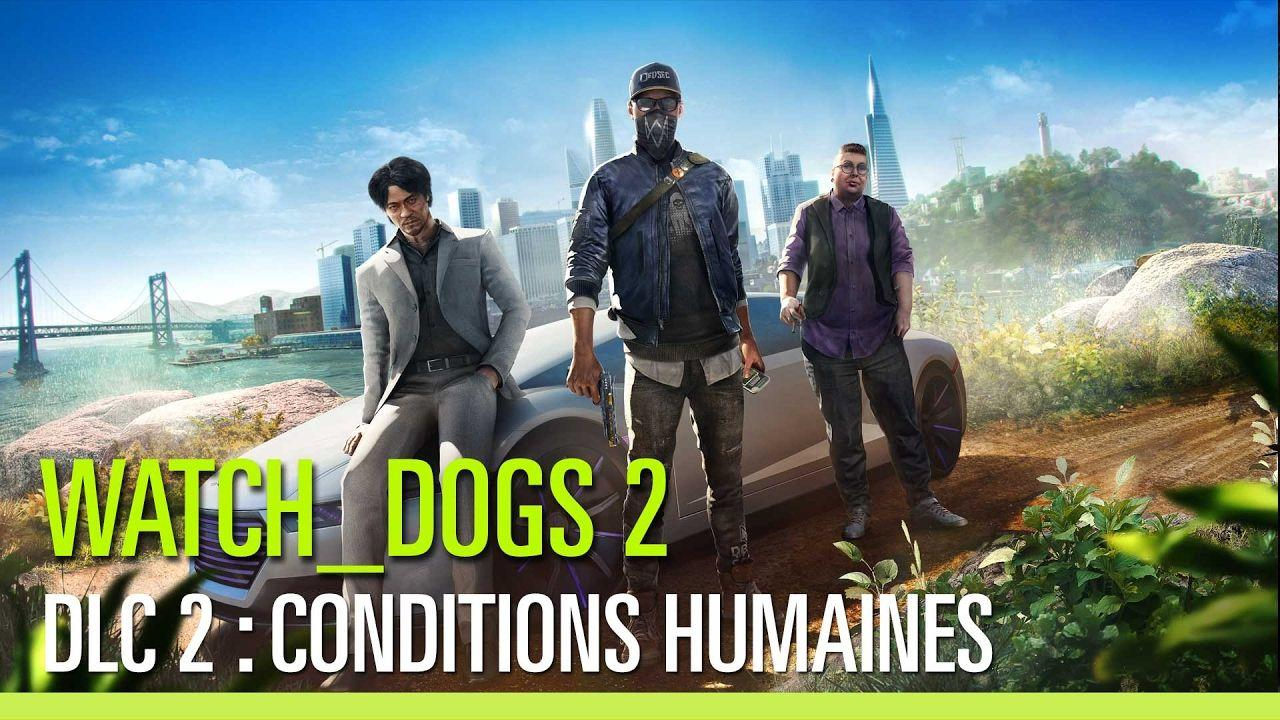 Watch_Dogs 2 - Conditions Humaines