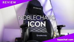 [REVIEW] Noblechairs Icon - TopAchat