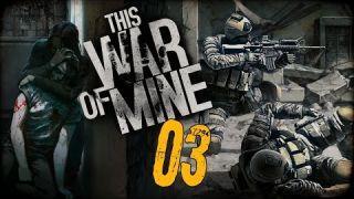 "This War of Mine Gameplay Part 3 - ""ROBBING OLD PEOPLE!!!"" 1080p PC Walkthrough"