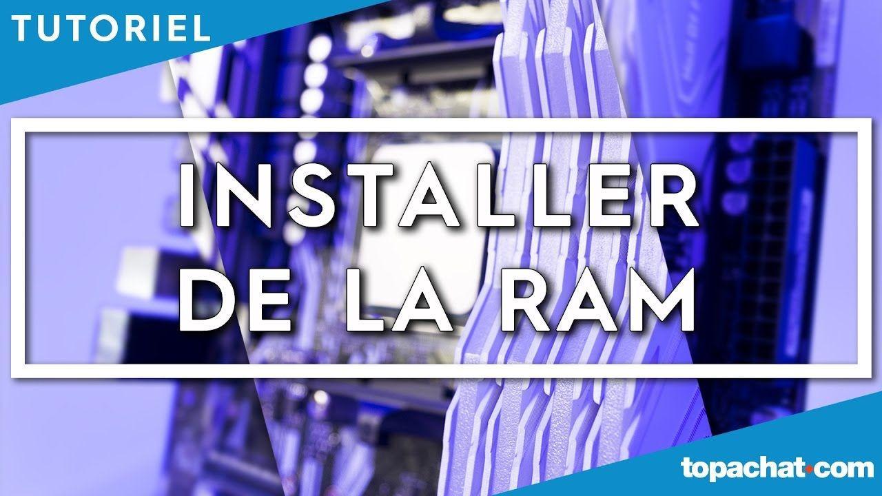 [TUTO] Installer de la RAM - TopAchat
