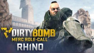 Rhino – Dirty Bomb Merc Role-Call