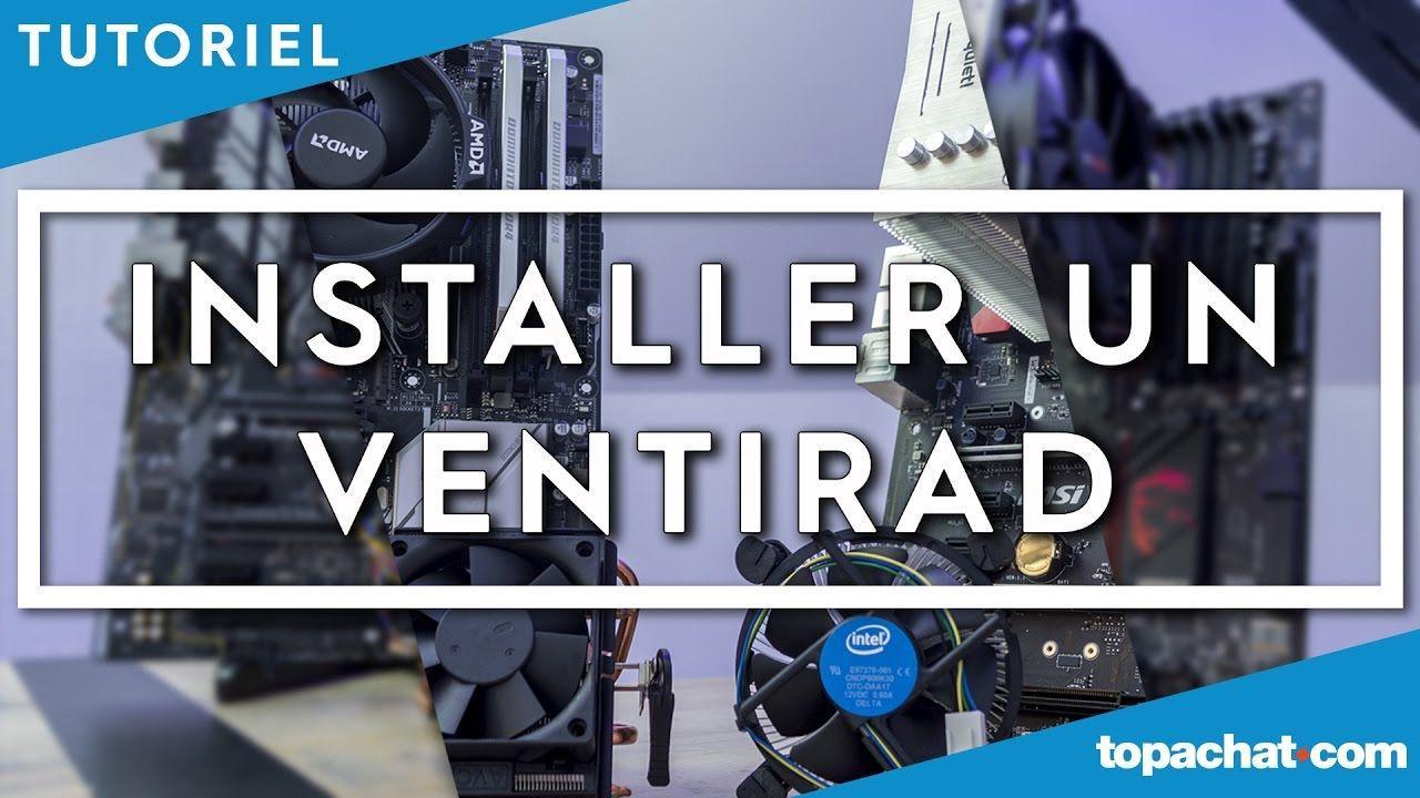 [TUTO] Installer un ventilateur processeur - TopAchat