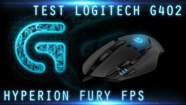[TEST] Logitech G402 Hyperion Fury