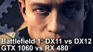 Battlefield 1: GTX 1060 vs RX 480 DX11/DX12 Gameplay Frame-Rate Test