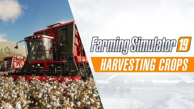 Farming Simulator 19 | Harvesting Crops Gameplay Trailer