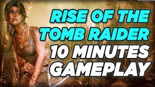 Rise of the Tomb Raider - 10 Minutes of Gameplay