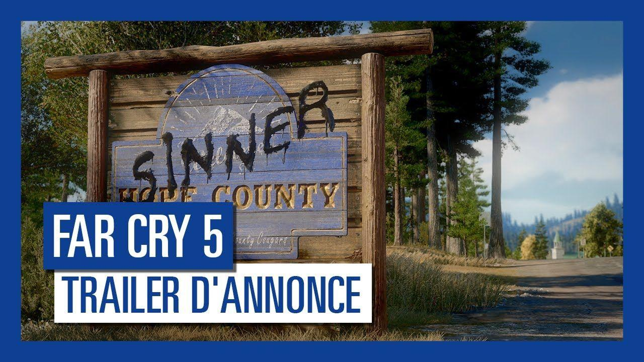 Far Cry 5 - Trailer d'Annonce [OFFICIEL] VF HD