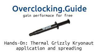 Hands-On: Thermal Grizzly Kryonaut [application and spreading] thermal paste