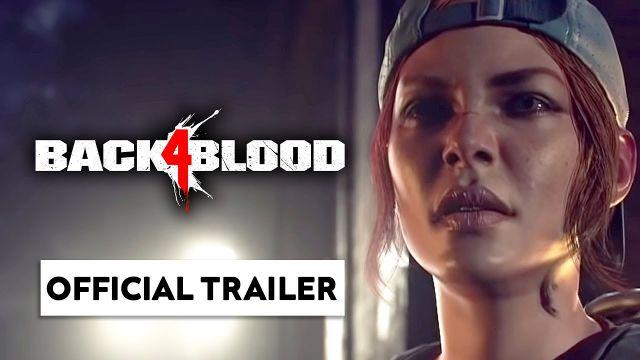 Back 4 Blood : Personnages et Zombies Official Trailer