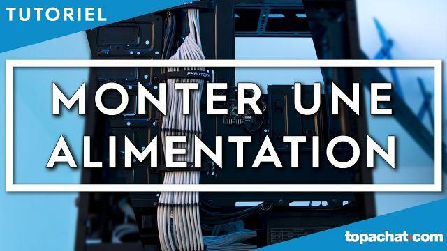 [TUTO] Installer une alimentation PC - TopAchat
