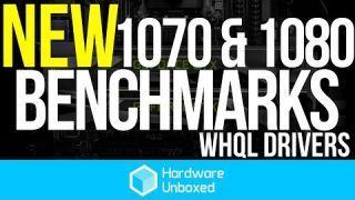 Nvidia GeForce GTX 1080 & GTX 1070 Benchmarks (WHQL Driver Update)