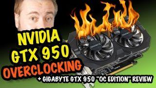 GTX 950 OVERCLOCKING - Gigabyte Windforce OC Edition