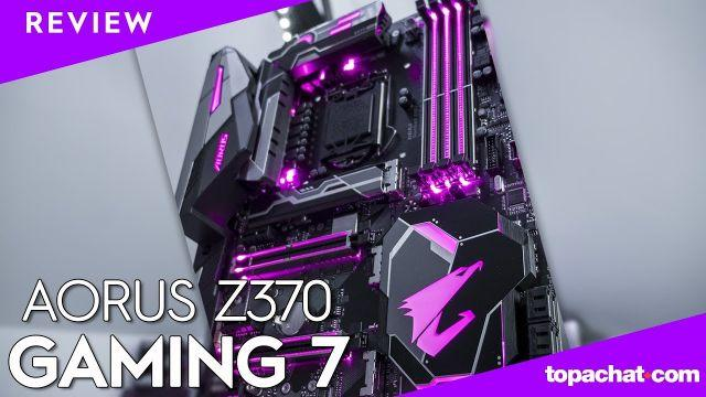 [REVIEW] Aorus Z370 Gaming 7 - TopAchat [EN subs]