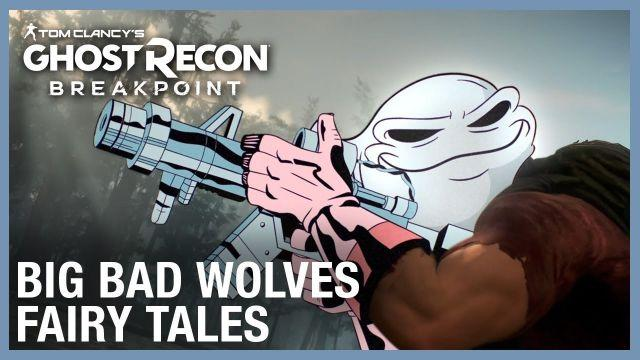 Tom Clancy's Ghost Recon Breakpoint: Big Bad Wolves Fairy Tales | Ubisoft [NA]