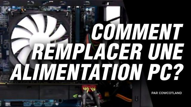 Atelier LDLC : Comment remplacer une alimentation PC ?