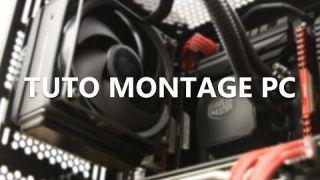 TUTO - Montage PC
