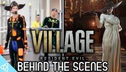 Behind the Scenes - Resident Evil Village [Making of]