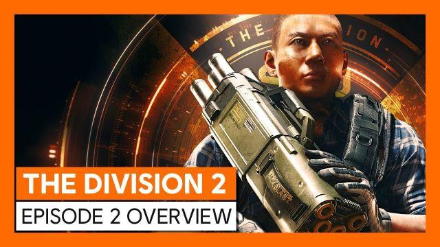 OFFICIAL THE DIVISION 2 - EPISODE 2 OVERVIEW TRAILER