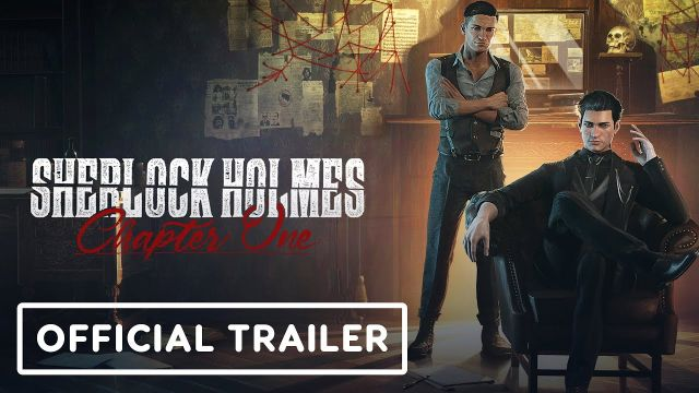Sherlock Holmes Chapter One - Official Gameplay Reveal Trailer