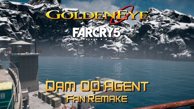 GoldenEye 007 FC5 - Dam - 00 Agent (Fan Remake)