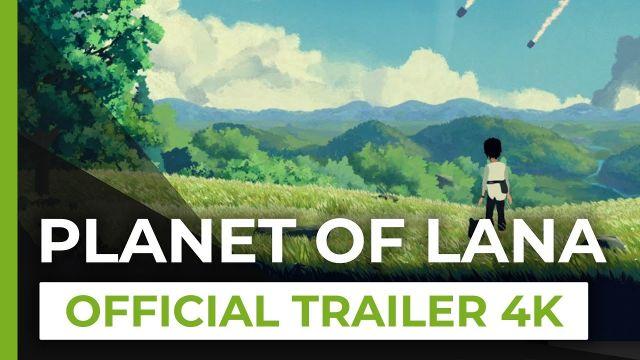 Planet of Lana - Reveal Trailer 4K