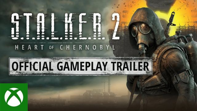S.T.A.L.K.E.R. 2: Heart of Chernobyl — Gameplay Trailer