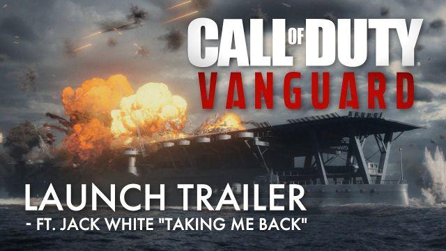 "Launch Trailer (ft. Jack White ""Taking Me Back"") | Call of Duty: Vanguard"