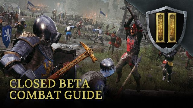 Chivalry 2 - Closed Beta Combat Guide