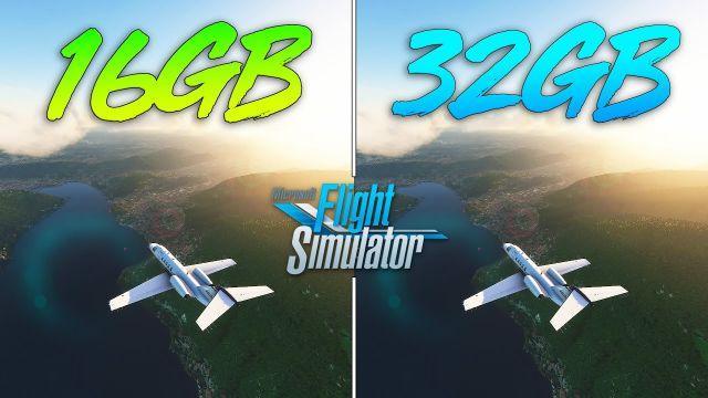 Microsoft Flight Simulator - 16GB RAM vs 32GB RAM