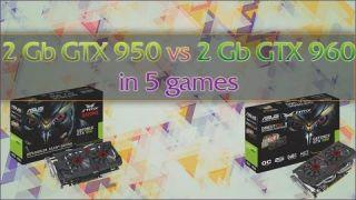 GTX 950 VS GTX 960 in 5 games
