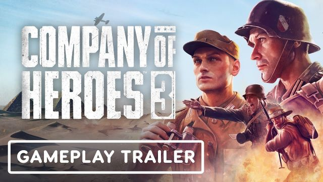 Company of Heroes 3 - Official Gameplay Trailer
