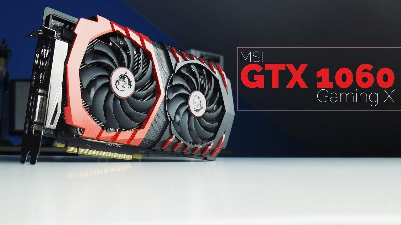 MSI GTX 1060 Gaming X 6go - Le test !